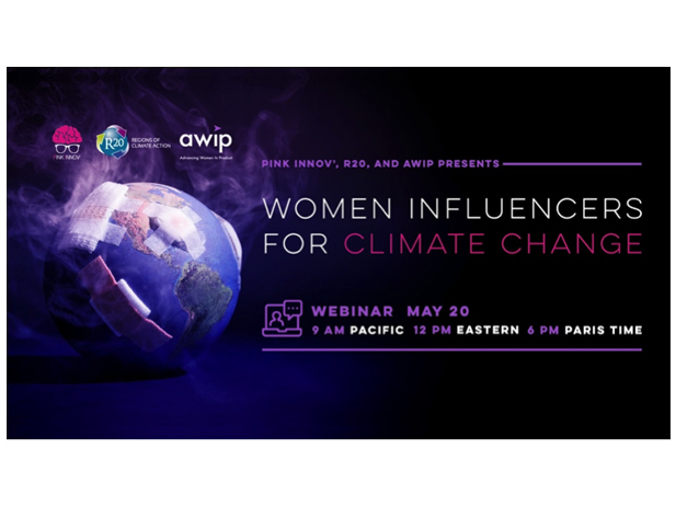 "Pink Innov', R20 and AWIP Present: ""Women Influencers for Climate Change"""